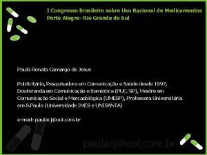 I Congresso Brasileiro sobre Uso Racional de Medicamentos