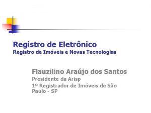 Registro de Eletrnico Registro de Imveis e Novas