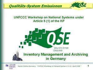 QualittsSystem Emissionen UNFCCC Workshop on National Systems under