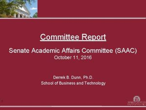 Committee Report Senate Academic Affairs Committee SAAC October