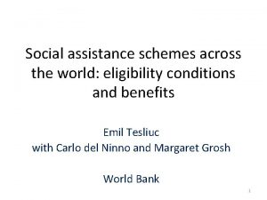 Social assistance schemes across the world eligibility conditions