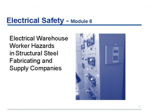 Electrical Safety Module 6 Electrical Warehouse Worker Hazards
