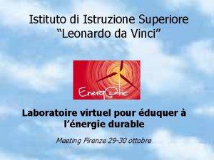 Istituto di Istruzione Superiore Leonardo da Vinci Laboratoire