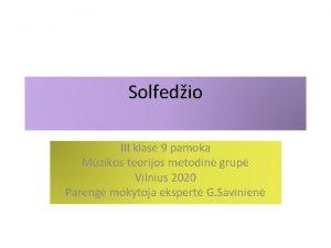 Solfedio III klas 9 pamoka Muzikos teorijos metodin