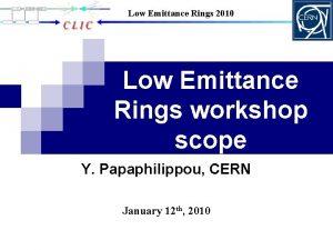 Low Emittance Rings 2010 Low Emittance Rings workshop