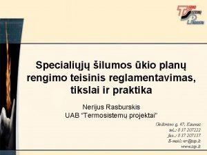Specialij ilumos kio plan rengimo teisinis reglamentavimas tikslai