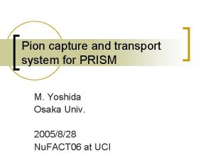 Pion capture and transport system for PRISM M