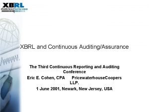 XBRL and Continuous AuditingAssurance Third Continuous Reporting and