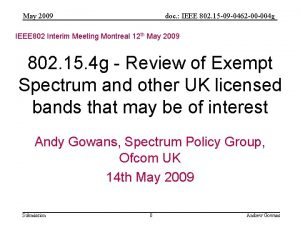 May 2009 doc IEEE 802 15 09 0462
