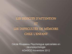 LES DFICITS DATTENTION ET LES DIFFICULTS DE MMOIRE