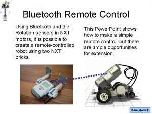 Bluetooth Remote Control Using Bluetooth and the Rotation