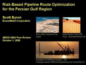 RiskBased Pipeline Route Optimization for the Persian Gulf