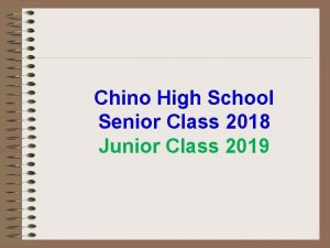Chino High School Senior Class 2018 Junior Class