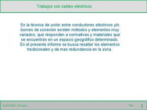 Trabajos con cables elctricos En la tcnica de