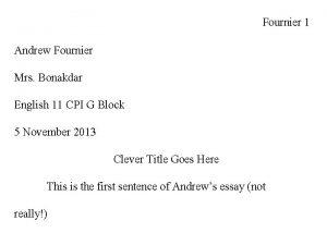 Fournier 1 Andrew Fournier Mrs Bonakdar English 11