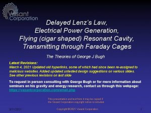 Delayed Lenzs Law Electrical Power Generation Flying cigar