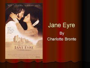 Jane Eyre By Charlotte Bronte Charlotte Bronte l