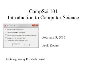 Comp Sci 101 Introduction to Computer Science February