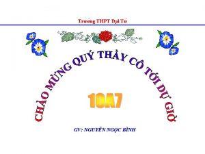 Tr ng THPT a i T GV NGUY