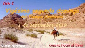 Ciclo C Vigsimo segundo domingo del Tiempo Ordinario