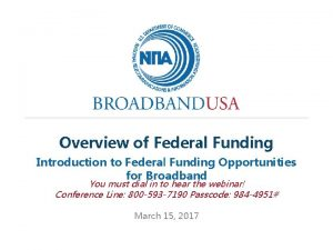 Overview of Federal Funding Introduction to Federal Funding