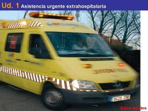 Ud 1 Asistencia urgente extrahospitalaria ndice del libro