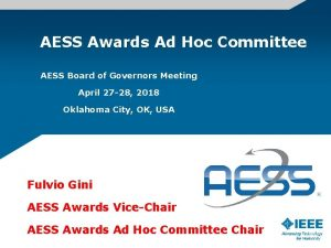 AESS Awards Ad Hoc Committee AESS Board of