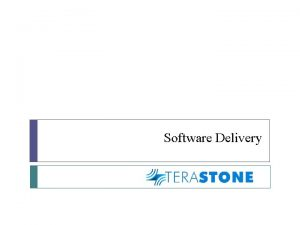 Software Delivery Software Delivery Management Managing Requirements and
