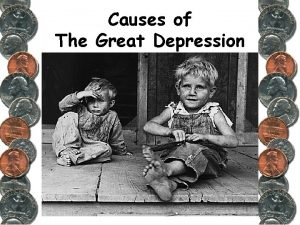 Causes of The Great Depression STOCK MARKET CRASH