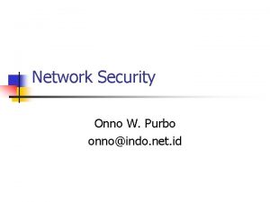 Network Security Onno W Purbo onnoindo net id