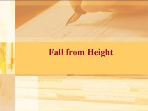 Fall from Height Falls from height 30 40