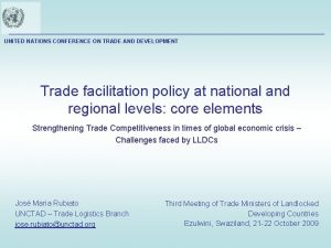UNITED NATIONS CONFERENCE ON TRADE AND DEVELOPMENT Trade
