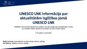 UNESCO LNK informcija par aktualittm izgltbas jom UNESCO