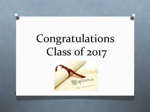 Congratulations Class of 2017 PreSession Checkin CheckIn PRHS