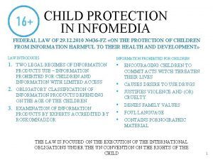 CHILD PROTECTION IN INFOMEDIA FEDERAL LAW OF 29
