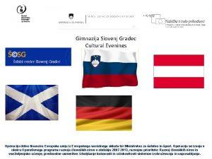 Gimnazija Slovenj Gradec Cultural Evenings Operacijo delno financira