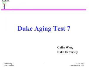 Duke Aging Test 7 Chiho Wang Duke University