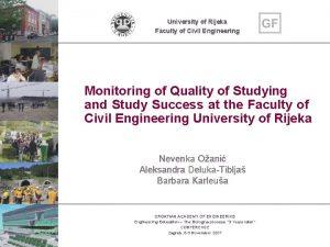 University of Rijeka Faculty of Civil Engineering Monitoring