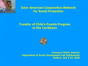InterAmerican Cooperation Network for Social Protection Transfer of