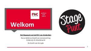 Welkom Het Stagepunt van het ROC van Amsterdam