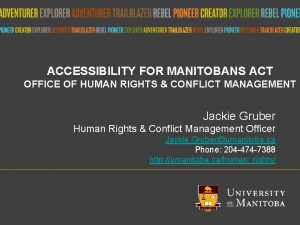 ACCESSIBILITY FOR MANITOBANS ACT OFFICE OF HUMAN RIGHTS