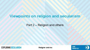 Viewpoints on religion and secularism Part 2 Religion