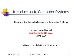 Introduction to Computer Systems Department of Computer Science