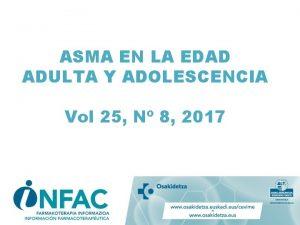 ASMA EN LA EDAD ADULTA Y ADOLESCENCIA Vol
