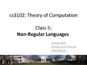 cs 3102 Theory of Computation Class 5 NonRegular