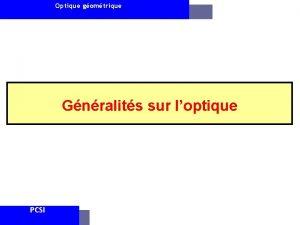 Optique gomtrique Gnralits sur loptique PCSI Optique gomtrique
