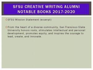 SFSU CREATIVE WRITING ALUMNI NOTABLE BOOKS 2017 2020