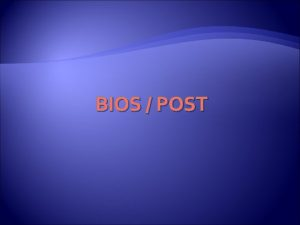 BIOS POST BIOS BIOS terimi Basic Input Output