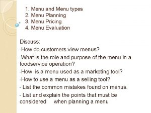 1 Menu and Menu types 2 Menu Planning
