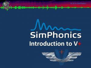 2014 Sim Phonics Introduction to V 2014 Sim